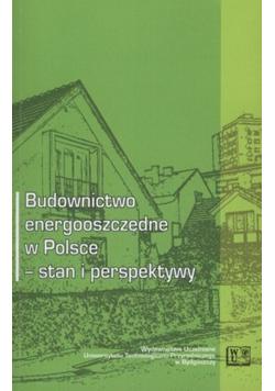 Budownictwo energooszczędne w Polsce stan i perspektywy
