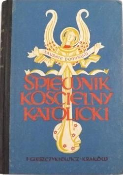 Śpiewnik Kościelny Katolicki Część I 1930 r.