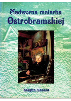 Nadworna malarka Ostrobramskiej