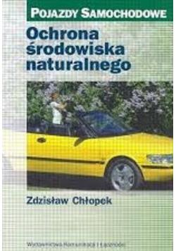 Pojazdy samochodowe Ochrona środowiska naturalnego