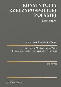 Konstytucja Rzeczypospolitej Polskiej. Komentarz