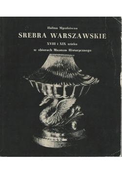 Srebra Warszawskie XVIII i XIX wieku