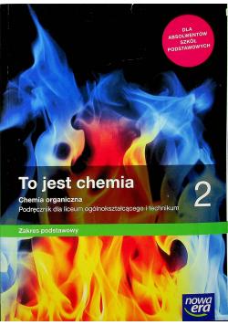 To jest chemia 2 Zakres podstawowy