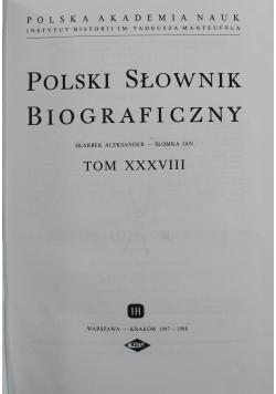 Polski słownik biograficzny tom XXXVII