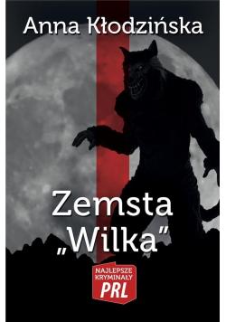 Najlepsze kryminały PRL. Zemsta Wilka