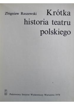 Krótka historia teatru polskiego