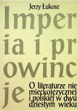 Imperia i prowincje O literaturze niemieckojęzycznej i polskiej w dwudziestym wieku