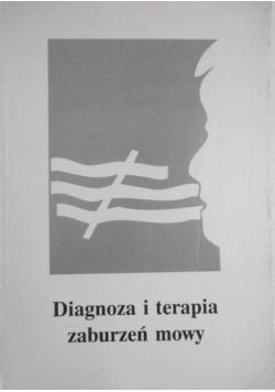 Diagnoza i terapia zaburzeń mowy