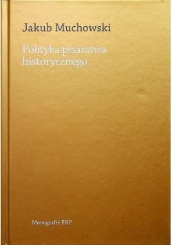 Polityka pisarstwa historycznego