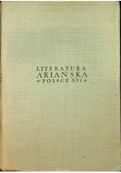 Literatura ariańska w Polsce XVI wieku Antologia