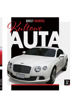 Kultowe Auta T.32 Bentley Continental