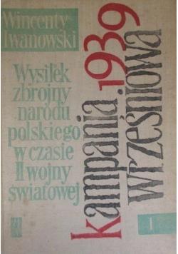 Wysiłek zbrojny narodu polskiego w czasie II wojny światowej Tom I