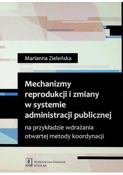 Mechanizmy reprodukcji i zmiany w systemie administracji publicznej