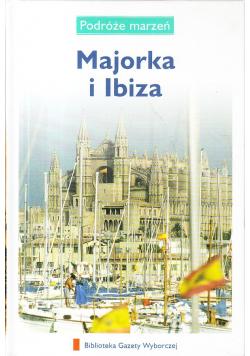 Podróże marzeń Majorka i Ibiza