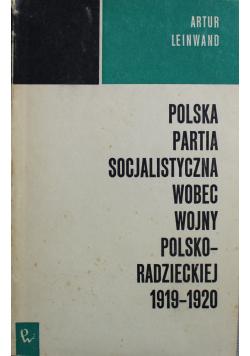 Polska partia socjalistyczna wobec wojny Polsko radzieckiej 1919 1920