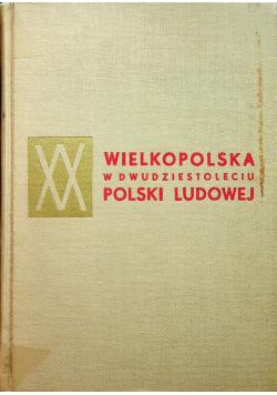 Wielkopolska w dwudziestoleciu Polski Ludowej