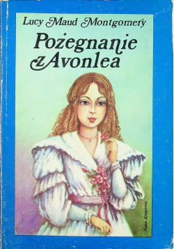 Pożegnanie z Avonlea