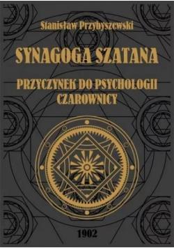 Synagoga Szatana. Przyczynek do psychologii...