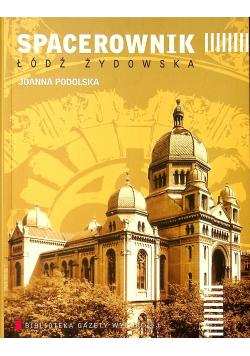 Spacerownik Łódź żydowska