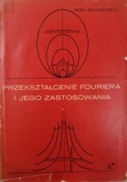 Przekształcenie Fouriera i jego zastosowania
