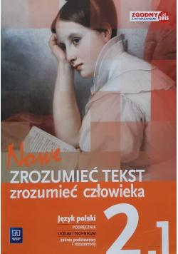Nowe Zrozumieć tekst Zrozumieć człowieka 2 Część 1 Zakres podstawowy i rozszerzony