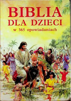 Biblia dla dzieci w 365 opowiadaniach