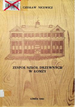 Zespół szkół drzewnych w Łomży