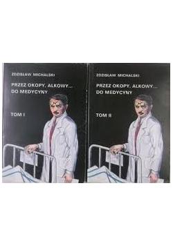 Przez okopy alkowy do medycyny 2 tomy