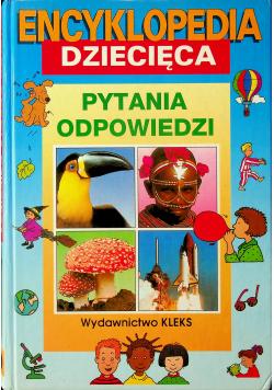 Encyklopedia dziecięca pytania odpowiedzi