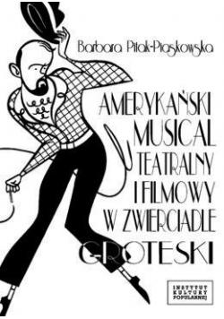 Amerykański musical teatralny i filmowy...