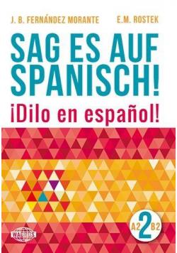 Sag es auf Spanisch! 2 A2-B2 WAGROS