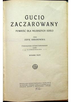 Gucio zaczarowany 1917 r.