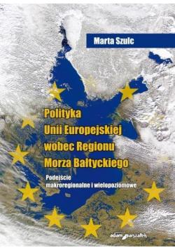 Polityka Unii Europejskiej wobec Regionu Morza...