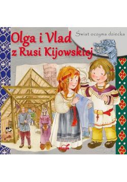 Świat oczyma dziecka. Olga i Vlad z Rusi Kijowskie