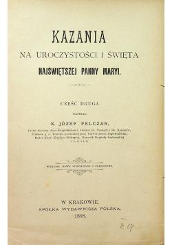 Kazania na uroczystości i święta Najświętszej Panny Maryi 1898 r.