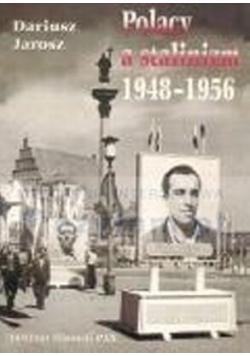 Polacy a stalinizm 1948 - 1956