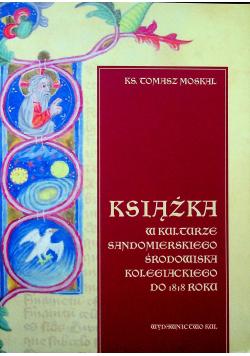 Książka w kulturze Sandomierskiego środowiska kolegiackiego do 1818 roku