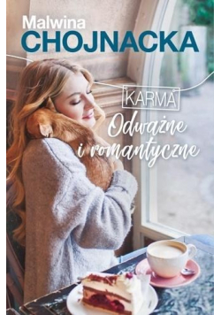 Karma Odważne i romantyczne