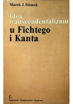 Idea transcendentalizmu u Fichtego i Kanta