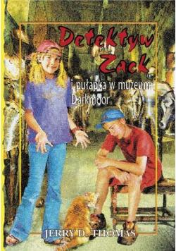 Detektyw Zack i pułapka w muzeum Darkmoor T.8