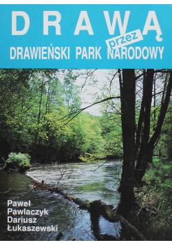 Drawą przez Drawieński Park Narodowy