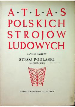 Atlas polskich strojów ludowych Strój podlaski