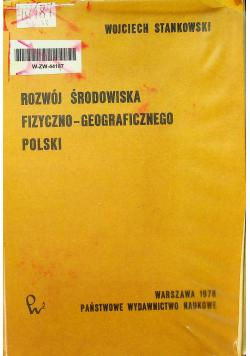 Rozwój środowiska fizyczno geograficznego polski