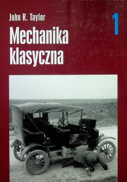 Mechanika klasyczna tom 1