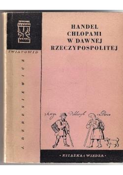 Handel Chłopami w dawnej Rzeczypospolitej
