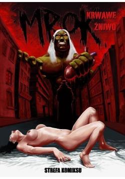 Strefa komiksu T.18 Mrok: Krwawe żniwo