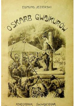 O skarb gwajkurów ok 1923 r