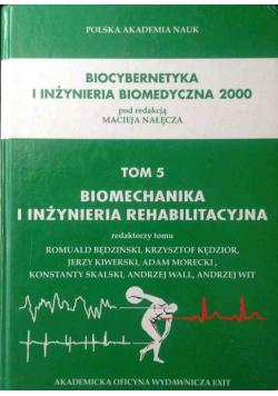 Biomechanika i inżynieria rehabilitacyjna tom 5
