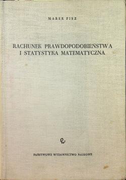 Rachunek prawdopodobieństwa i statystyka matematyczna