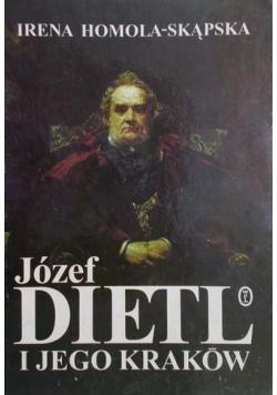Józef Dietl i jego Kraków
